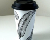 Ceramic Travel Mug Painted Feathers Black and White Modern Nature coffee tumbler Eco Friendly Nature coffee tumbler   - MADE TO ORDER
