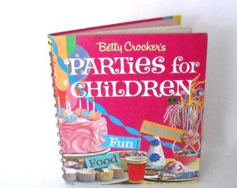 vintage 1960's Betty Crocker - Parties for Children - cookbook