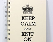 Knitting Journal Notebook Diary Sketch Book - Keep Calm & Knit On - Small Notebook 5.5 x 4.25 Inches - Ivory