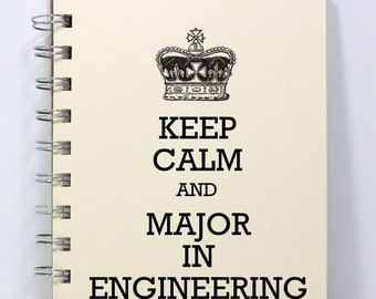 Engineering Journal Notebook Diary Sketch Book - Keep Calm and Major in Engineering - Small Notebook 5.5 x 4.25 Inches - Ivory