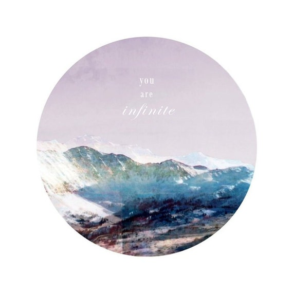Typography Photographic Art Print - You Are Infinite - Mountains Sea & Sky - Home Decor Wall Hanging