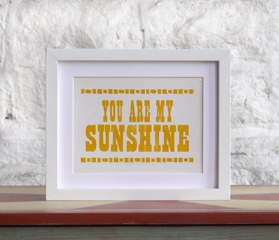 Yellow You Are My Sunshine Letterpress Card or mini print, nursery decor
