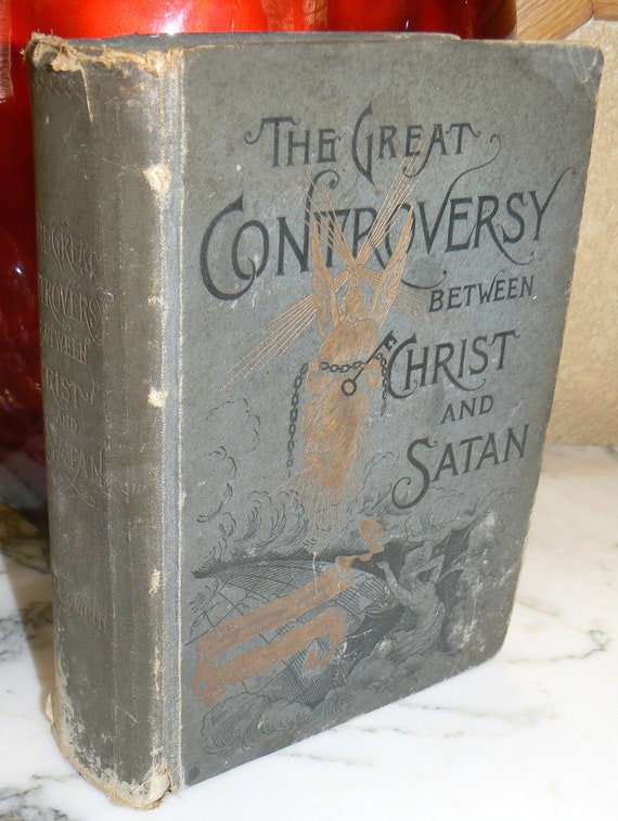 1888 The Great Controversy Between Christ and Satan Antique Book E. G. White