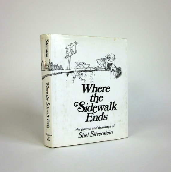 Where the Sidewalk Ends 1974 / Poems and Drawings of Shel Silverstein