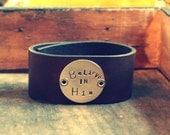 Believe in Him (custom cuff for SANDY)