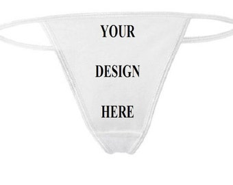 Thong Panties - Custom Print - Womens Underwear - White