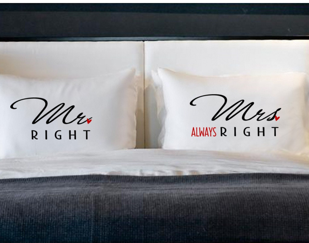 Mr Right Mrs Always Right Pillow Cases For Pillows Weddings