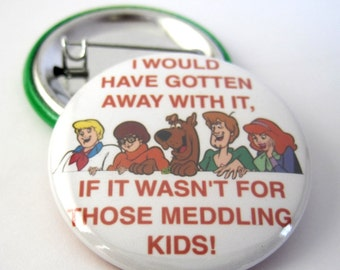 Scooby Doo Funny - Pinback Button Badge, pins for backpacks, Pinback Button gift, Button OR Magnet - 1.5″ (38mm)
