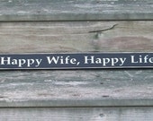 Happy Wife, Happy Life - Primitive Country Shelf Sitter Painted Wood Signage