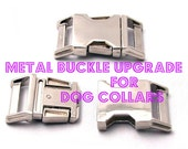 Upgrade to a Metal Buckle for Dog Collars