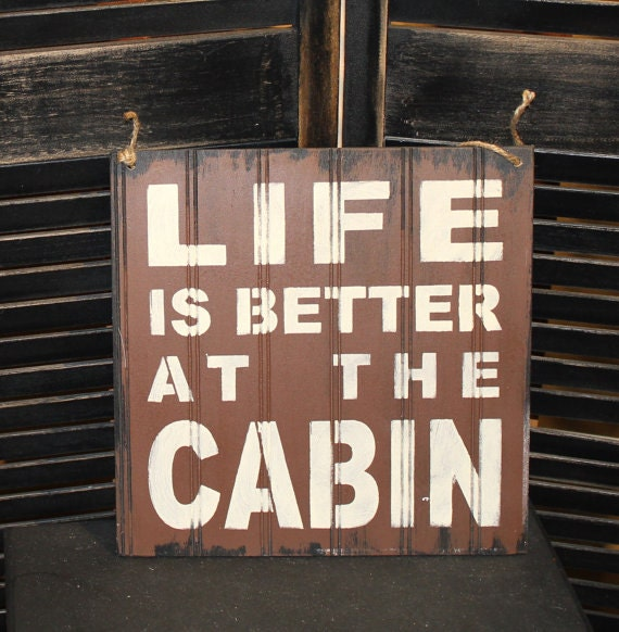 Ships Canada Us Wide Wood Sign: LIFE Is Better At The CABIN Sign/Lake By WorldsSweetestSigns