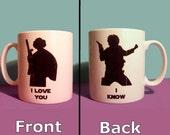 I Love You I Know Star Wars themed mug