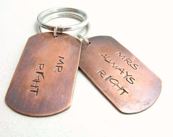 Handstamped Mr Right Mrs Always Right Keychain Couples Key Chains Copper Matching Key Rings MADE TO ORDER
