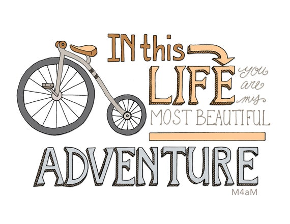 Bicycle Print, Adventure, Love, Quote, LOVE, Bike, LIFE, ADVENTURE, Illustrated Wall Art