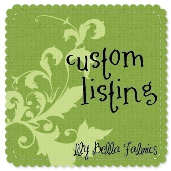 Custom Listing for LittleBirdsBoutique