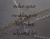 Extender -  Add an extender chain to any Jewelry By J bracelet or necklace to make it adjustable