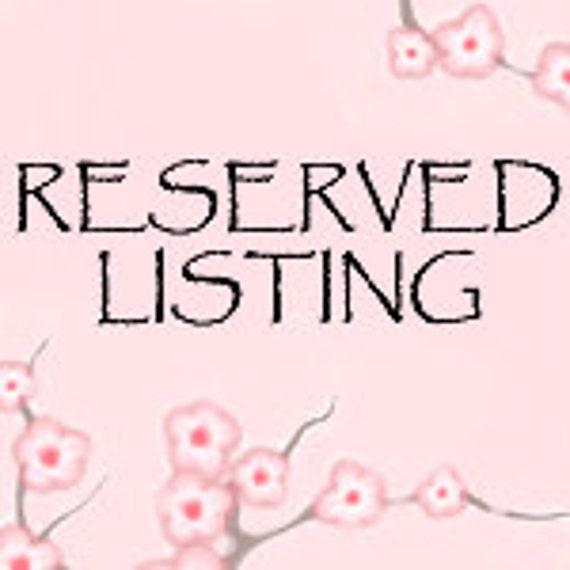Reserved Listing for PinkRegalia