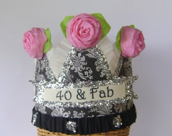 40th Birthday Hat, 40th Birthday Crown, Birthday Party Crown,  40 & FAB or customize,