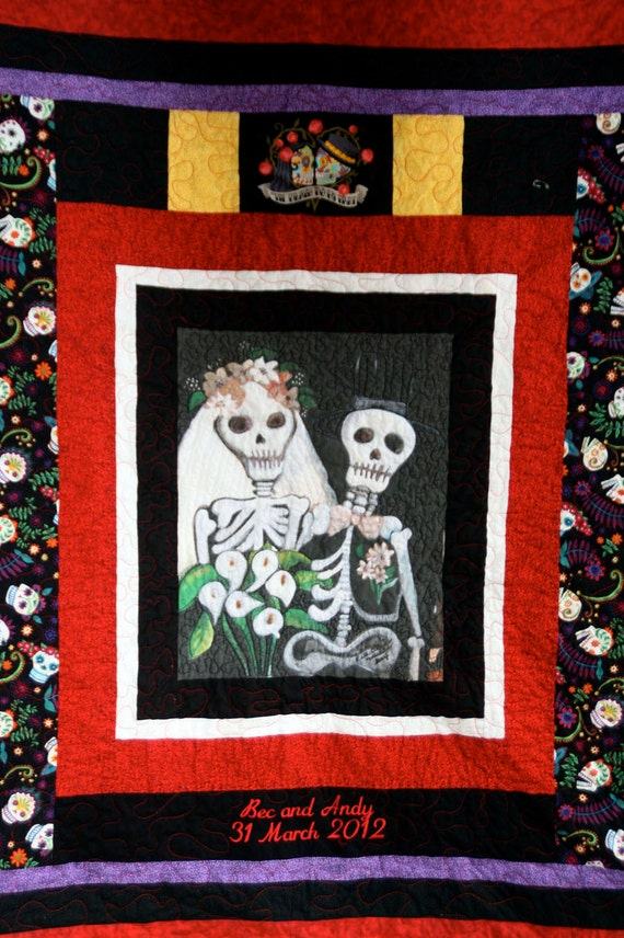 Throw Size Quilt  Day of the Dead Wedding Quilt  Till Death Do Us Part or Not.....Custom Order Yours Today