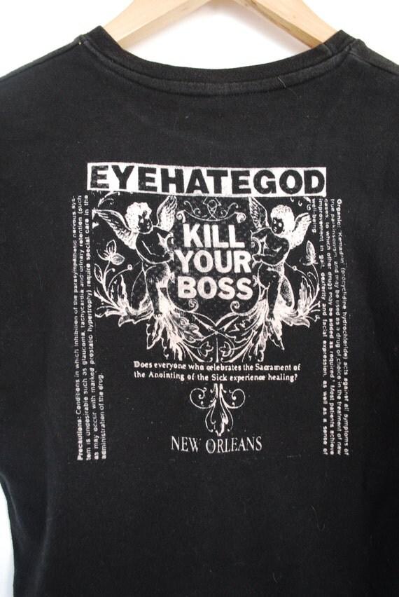 EYEHATEGOD Black Kill Your Boss Tour Tshirt S-M