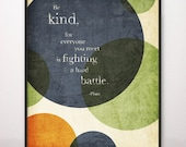 8x10 Be Kind Hard Battle Plato Art Print Circles