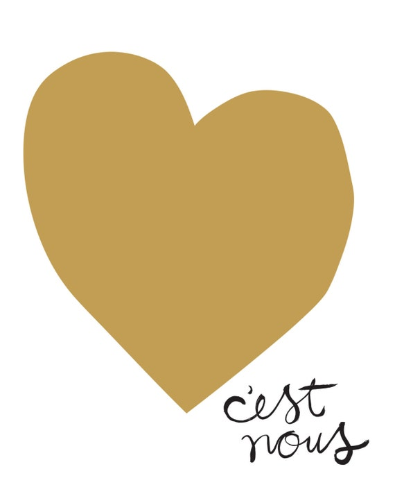 C'est Nous (It's Us) - Love Screen Print in French (gold & black)