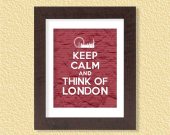 Keep Calm and Think of London - Stripes - 8x11 - Instant Download, Digital Printable Poster, Print, Typography, Art, JPEG Image