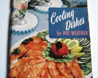 COOLING DISHES for Hot Weather - Vintage COOKBOOK