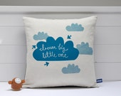 Hand Screen Printed Dream Big Little One Cushion Cover in Teal - Natural