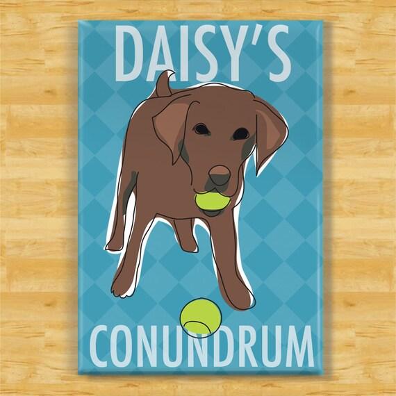 Labrador Retriever Personalized Magnet - Chocolate Labrador Retriever Conundrum - Funny Custom Magnet with Your Dog Name