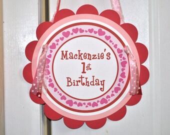 Valentine Birthday Door Sign - Valentine's Day Party Sign - February Birthday - Heart Birthday Decorations