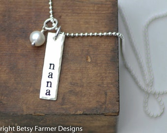Mothers Day Gift - Nana Rectangle Tag Necklace - Mother's Day Gift - Hand Stamped Jewelry - Sterling Silver by Betsy Farmer Designs