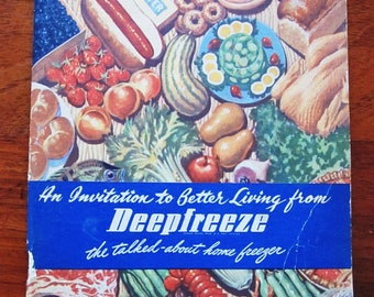 Vintage booklet An invitation to better Living from Deepfreeze 1947