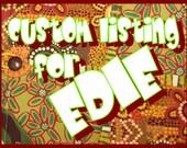 Custom bag order for Edie
