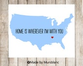"USA  Love Print "" Home is Wherever I'm with you"" Customizable Art Print"