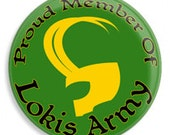 Loki's Army 1 1/4th pinback button