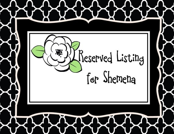 Reserved Listing for Shemena