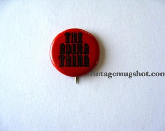 Hippie Pinback Button THE GOING THING Psychedelic era Sixties