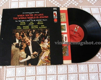 When You Are In Love The Whole World Is Jewish  1966 Vintage vinyl  Record Album  Stereo Lp  Jewish