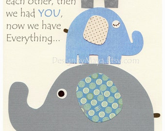 Baby boy nursery decor, Nursery print, Baby elephant...First we had each other...blue and gray, baby boy room art