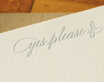Yes Please &... (an almost proper conversation card in a single letterpress printed notecard and envelope)
