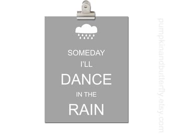 Kids Modern Wall Art, Modern Nursery, Kids Wall Art, Children's Art Print Poster, Wall Decor, Wall Hangings, Someday I'll Dance in the Rain