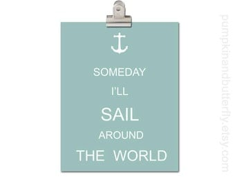 Kids Wall Art, Nursery Art, Home and Living Art Decor, Kids Modern Wall Art, Wall Hangings, Anchor Ocean, Someday I'll Sail Around The World