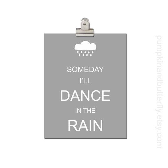 Kids Furniture and Decor, Modern Nursery, Kids Wall Art, Children's Art Print Poster, Rain Cloud Stormy, Someday I'll Dance in the Rain