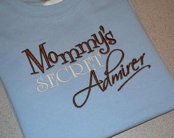 Mommys Secret Admirer Embroidered T-shirt