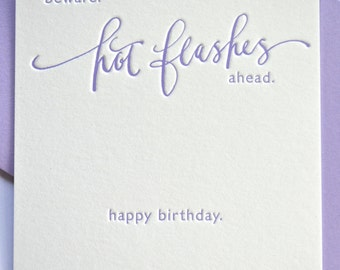 Letterpress Birthday Card--Hot Flashes Ahead