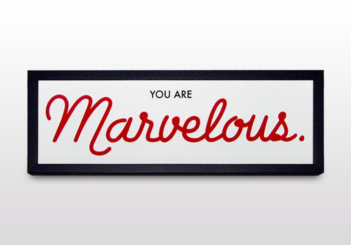 You Are Marvelous Screen Printed Poster by MilkandHolywaterCo