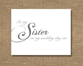 To My Sister On My Wedding Day Eve Card | Night Before Wedding | Ceremony | Thank you card for Bridal Parties | Individual Wedding Thank You