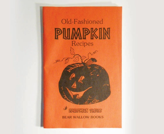 Old Fashioned Pumpkin Recipes Booklet 1979
