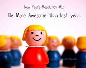 New Year's Resolution 2014 custom quote Print No. Thirty-Two by Happy Town USA